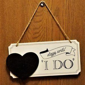 """Engagement - Days Until """"I Do"""" Chalkboard Sign"""